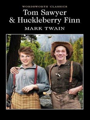 cover image of Tom Sawyer & Huckleberry Finn