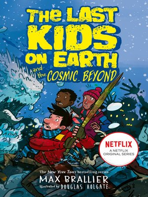 cover image of The Last Kids on Earth and the Cosmic Beyond