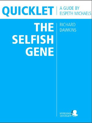 cover image of Quicklet on Richard Dawkins' the Selfish Gene
