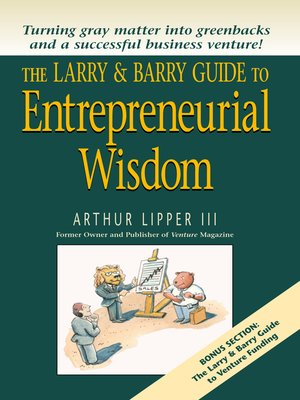 cover image of The Larry & Barry Guide to Entrepreneurial Wisdom