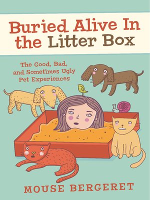 cover image of Buried Alive In the Litter Box
