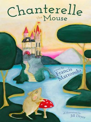 cover image of Chanterelle The Mouse