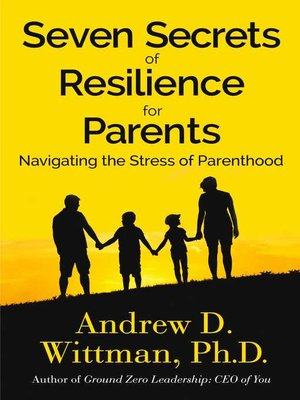 cover image of Seven Secrets of Resilience for Parents