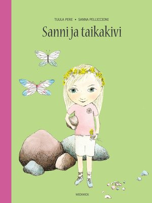 cover image of Sanni ja taikakivi