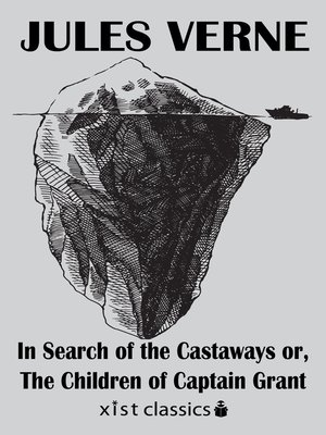 cover image of In Search of the Castaways or, the Children of Captain Grant