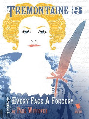 cover image of Every Face a Forgery (Tremontaine Season 3 Episode 5)