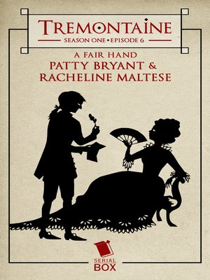 cover image of A Fair Hand (Tremontaine Season 1 Episode 6)