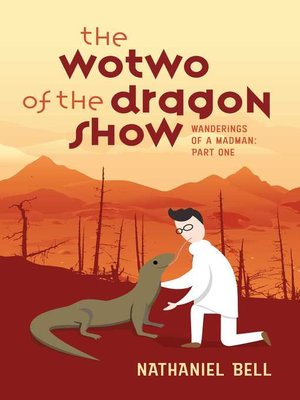 cover image of The Wotwo of the Dragon Show