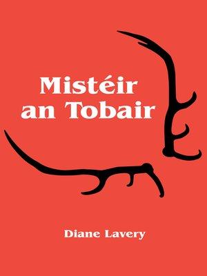 cover image of Mistéir an Tobair