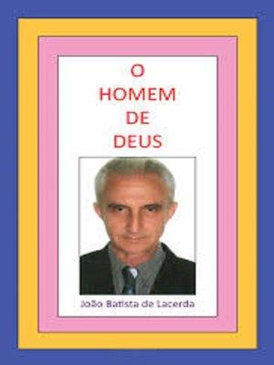cover image of O Homem de Deus