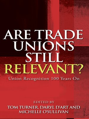 cover image of Are Trade Unions Still Relevant?