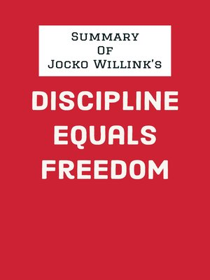 cover image of Summary of Jocko Willink's Discipline Equals Freedom