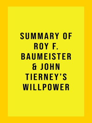 cover image of Summary of Roy F. Baumeister & John Tierney's Willpower