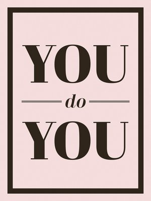 cover image of You Do You