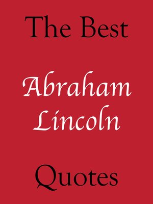 The Best Abraham Lincoln Quotes by Crombie Jardine
