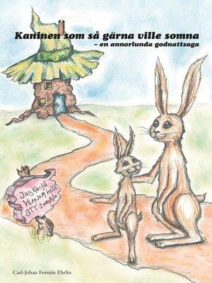 cover image of Kaninen som så gärna ville somna