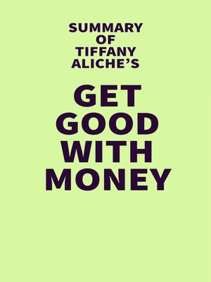 cover image of Summary of Tiffany Aliche's Get Good with Money