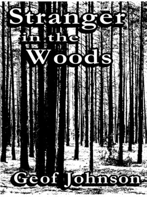 cover image of Stranger in the Woods