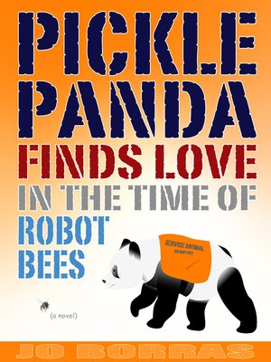 cover image of Pickle Panda Finds Love in the Time of Robot Bees
