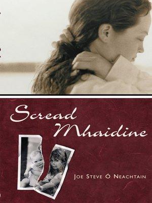 cover image of Scread Mhaidne