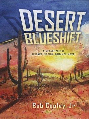 cover image of Desert Blueshift