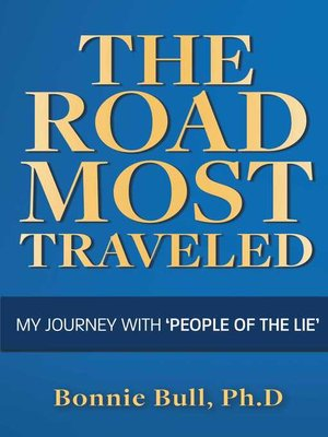 cover image of The Road Most Traveled--My Journey With 'People of the Lie'