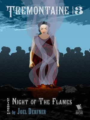 cover image of Night of the Flames (Tremontaine Season 3 Episode 4)