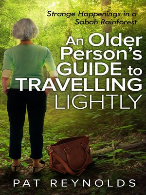 cover image of An Older Person's Guide to Travelling Lightly