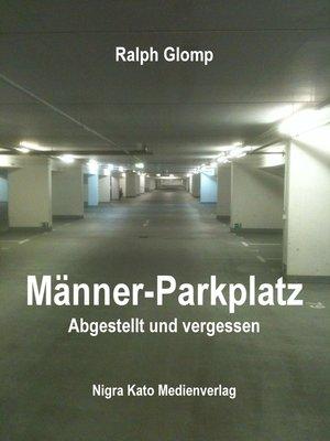 cover image of Männer-Parkplatz