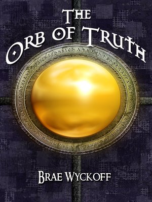 cover image of The Orb of Truth