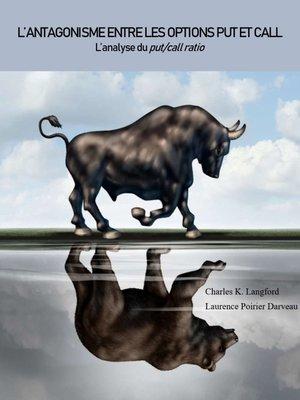 cover image of L'ANTAGONISME ENTRE LES OPTIONS PUT ET CALL