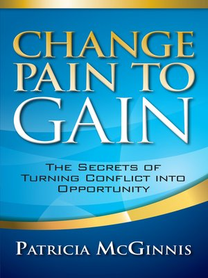cover image of Change Pain to Gain