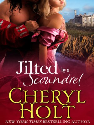 cover image of Jilted by a Scoundrel