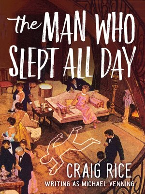 cover image of The Man Who Slept All Day