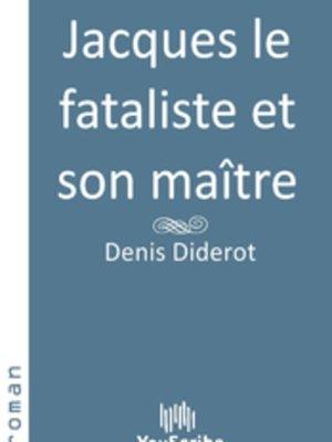 cover image of Jacques le fataliste et son maître