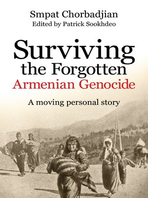 cover image of Surviving the Forgotten Armenian Genocide