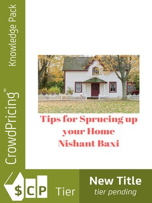 cover image of Tips for Sprucing up your Home