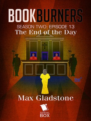 cover image of The End of the Day (Bookburners Season 2 Episode 13)