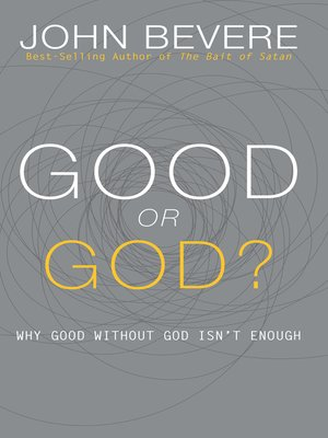 cover image of Good or God?