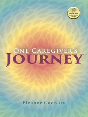cover image of One Caregiver's Journey