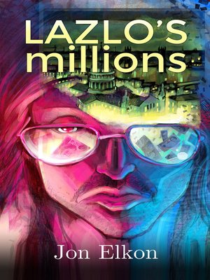 cover image of Laszlo's Millions