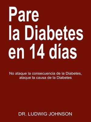 cover image of Pare La Diabetes en 14 Dias