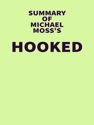 cover image of Summary of Michael Moss's Hooked