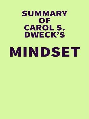 cover image of Summary of Carol S. Dweck's Mindset