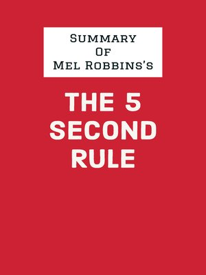 cover image of Summary of Mel Robbins's the 5 Second Rule