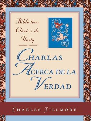 cover image of Charlas acerca de la Verdad