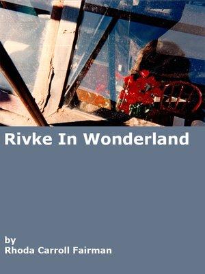 cover image of Rivke in Wonderland