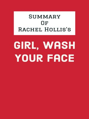 cover image of Summary of Rachel Hollis's Girl, Wash Your Face