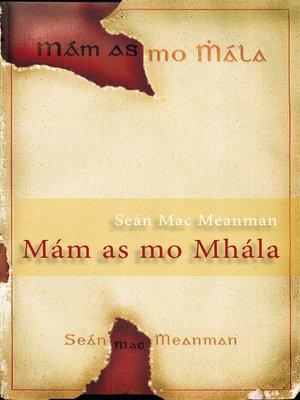 cover image of Mám as mo Mhála