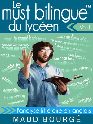 cover image of Le must bilingue<sup>TM</sup> du lycéen – Volume 1 – L'analyse littéraire en anglais